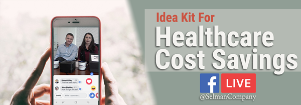 Facebook Live Idea Kit for Healthcare Cost Savings